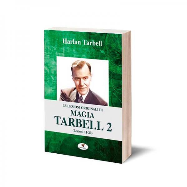 Le lezioni originali di magia Tarbell 2 (Lezioni 1...