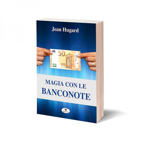 Magia con le Banconote di Jean Hugard