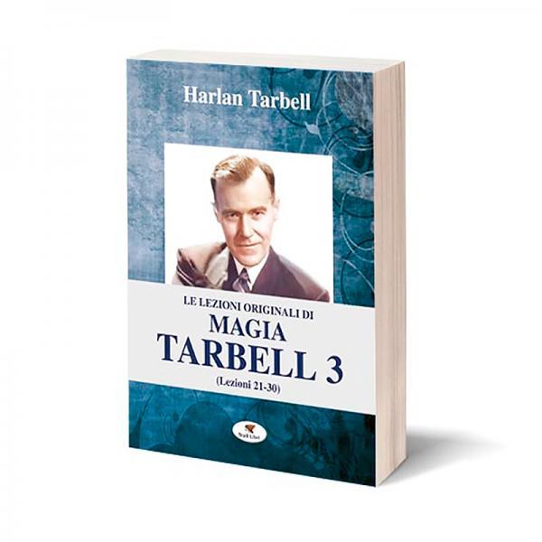 Le lezioni originali di magia Tarbell 3 (Lezioni 2...