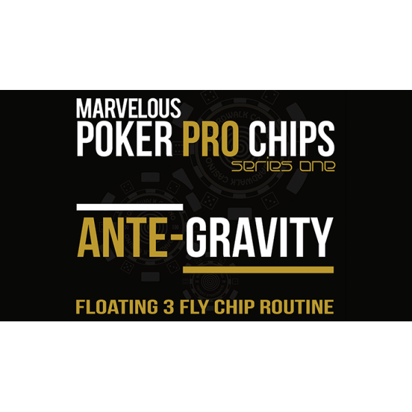Ante Gravity - Floating 3 Fly Chip Routine (Gimmic...