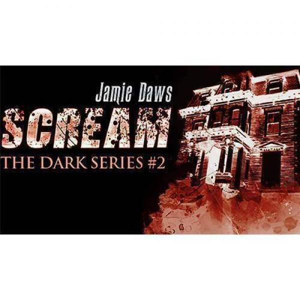 Scream (DVD and Gimmick) by Jamie Dawes