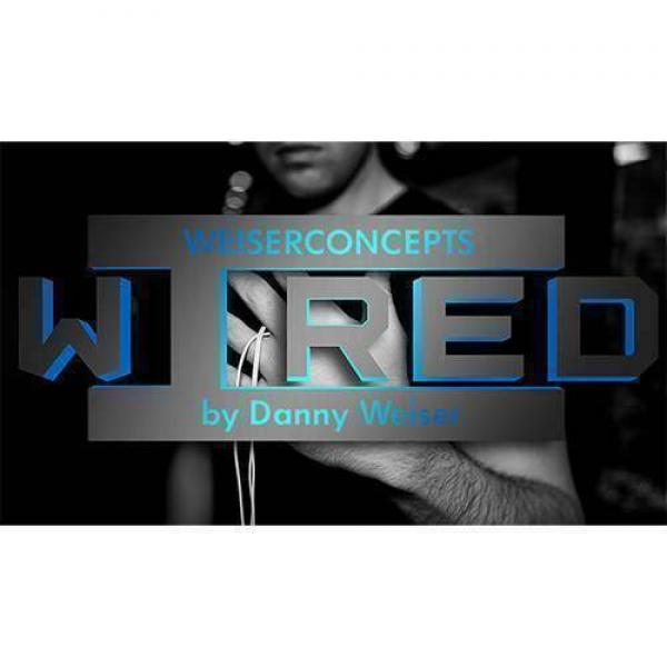 Wired (Gimmick and Online Instructions) by Danny W...