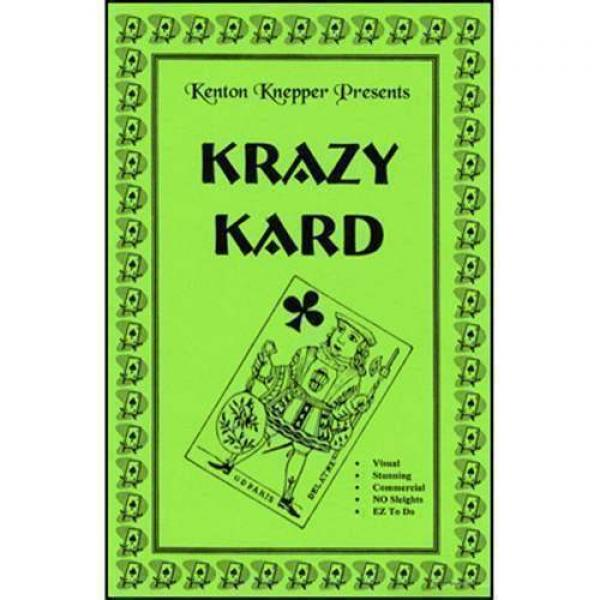 Krazy Kard by Kenton Knepper