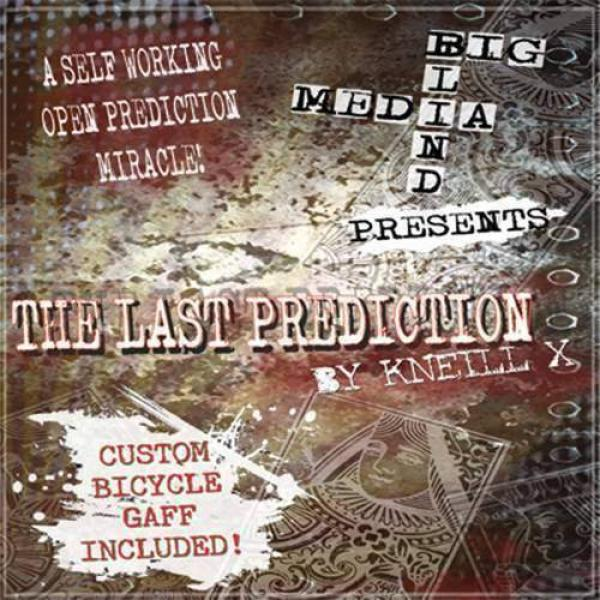 The Last Prediction by Kneill X and Big Blind Medi...
