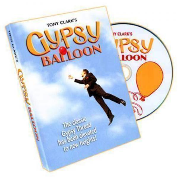 Gypsy Balloon by Tony Clark - DVD e Gimmick