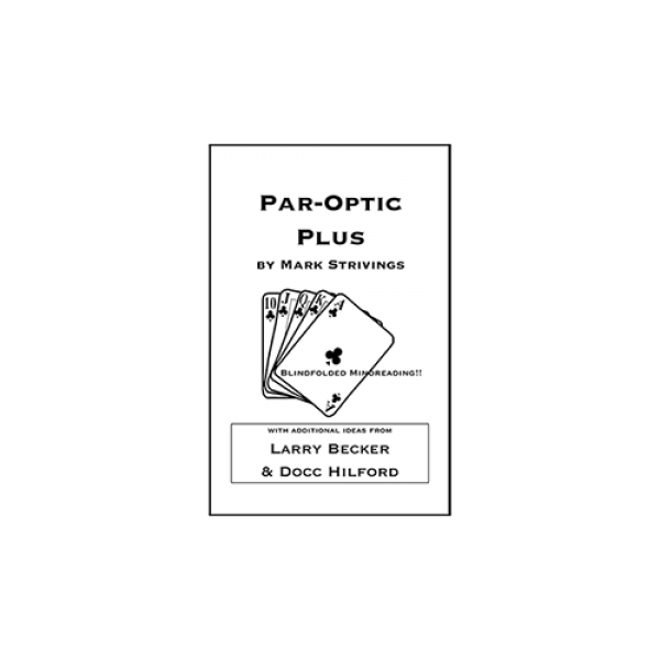 Par-Optic Plus by Mark Strivings with Additional Ideas from Larry Becker and Docc Hilford