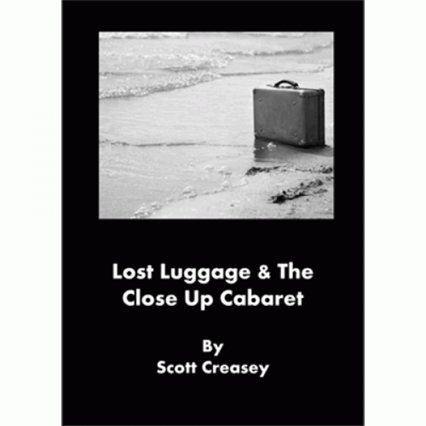 Lost Luggage and the Close up Cabaret by Scott Cre...