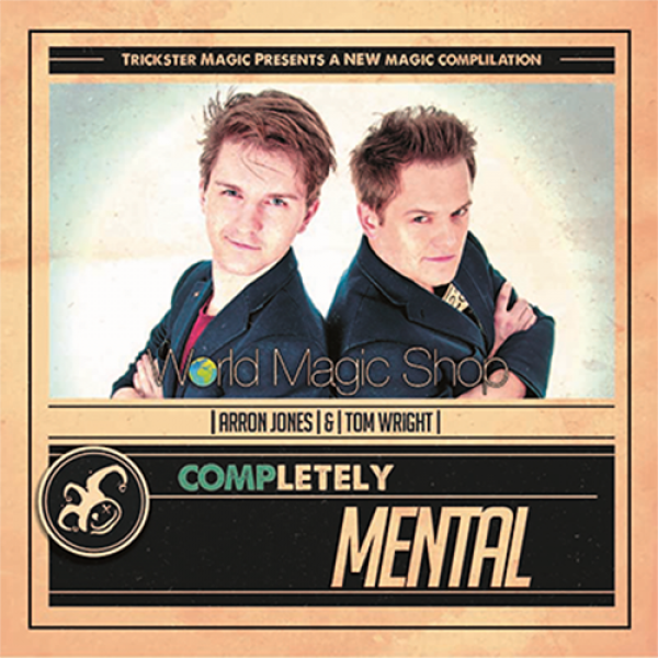Completely Mental by Tom Wright and Arron Jones - ...