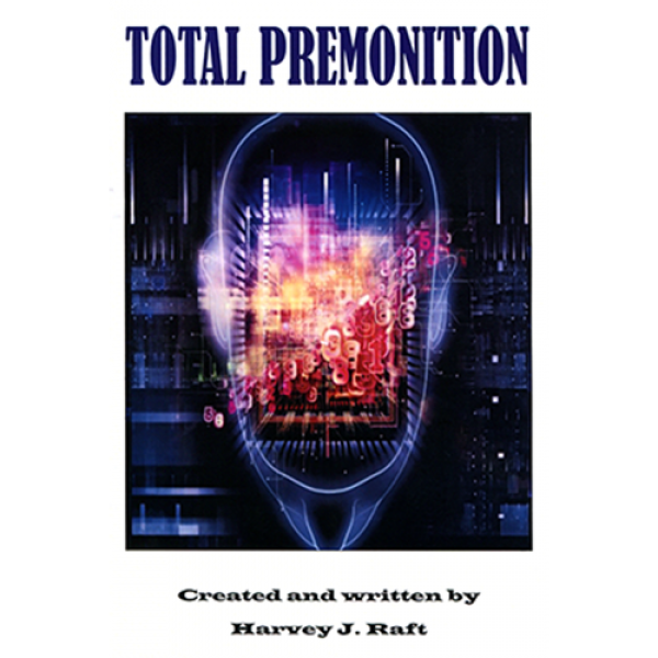 Total Premonition by Harvey Raft