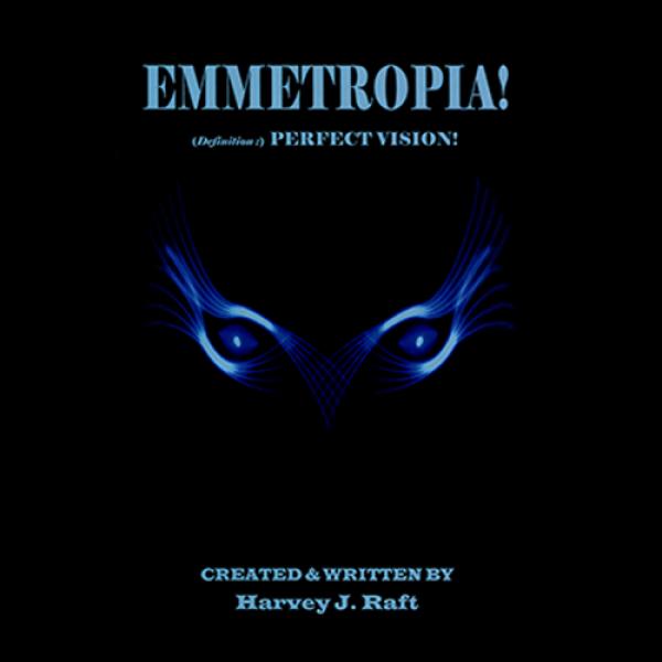 Emmetropia by Harvey Raft