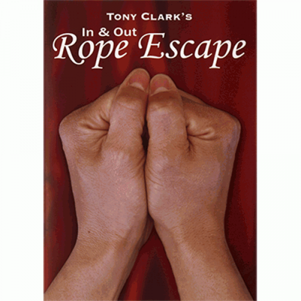 In and Out Rope Escape (Rope NOT Included) by Tony...