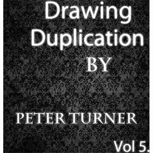 Drawing Duplications (Vol 5) by Peter Turner eBook...