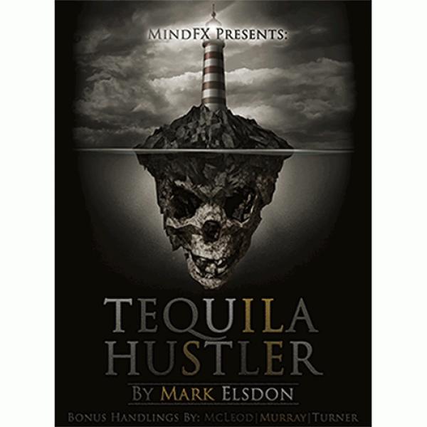Tequila Hustler by Mark Elsdon, Peter Turner, Coli...