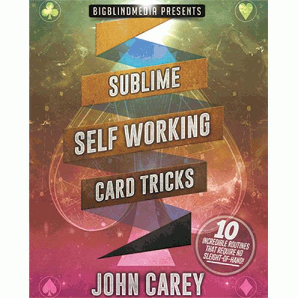 Sublime Self Working Card Tricks by John Carey vid...