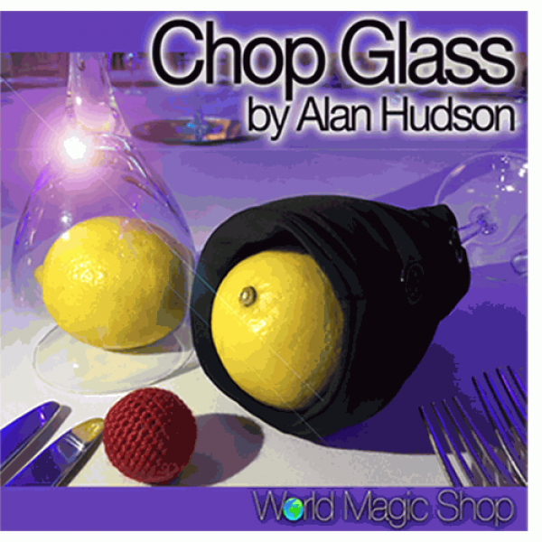 Chop Glass (Gimmicks and Online Instructions) by Alan Hudson and World Magic Shop