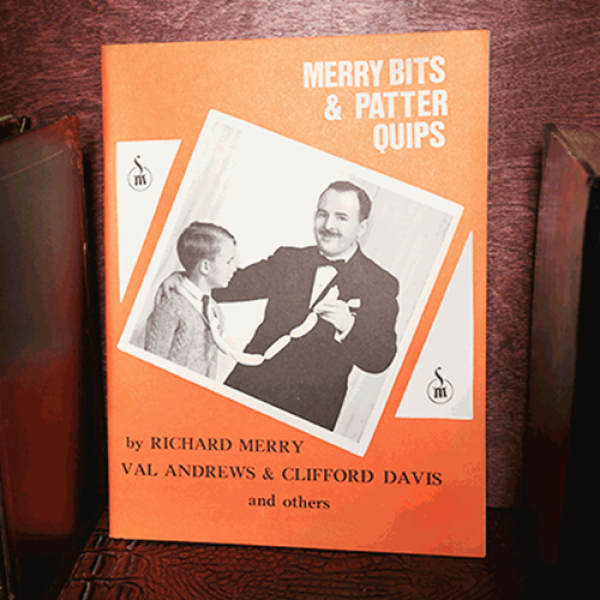 Merry Bits and Patter Quips by Richard Merry - Lib...