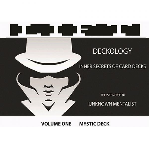 DECKOLOGY VOL 1 - MYSTIC DECK by Unknown Mentalist...