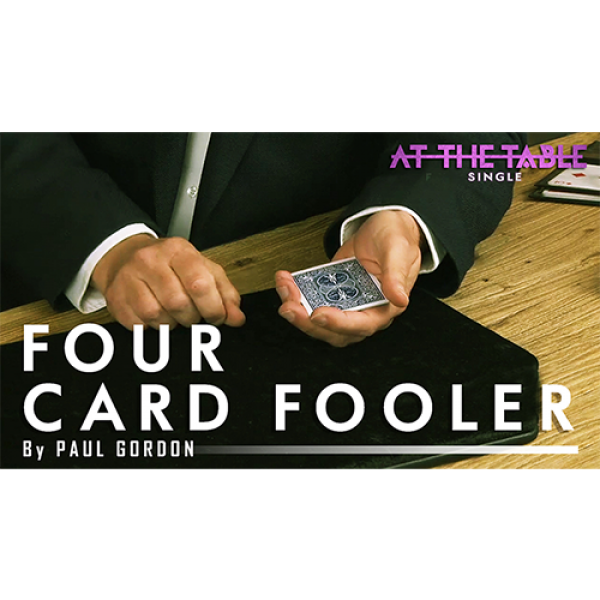 Four Card Fooler by Paul Gordon ATT Single video D...