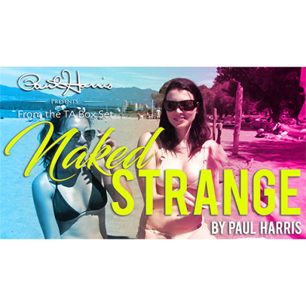 The Vault - Naked Strange by Paul Harris video DOW...