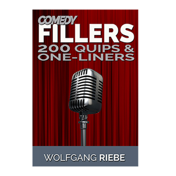 Comedy Fillers 200 Quips & One-Liners by Wolfg...