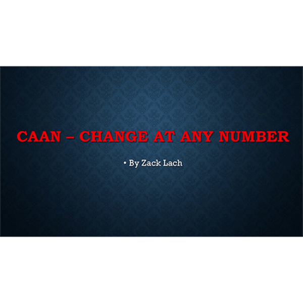 CAAN - Change At Any Number by Zack Lach video DOW...