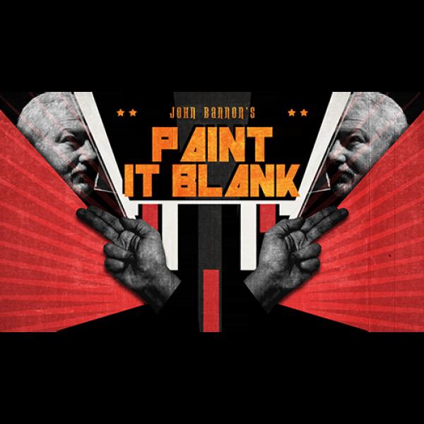 John Bannon's PAINT IT BLANK (Gimmicks and DVD) - ...