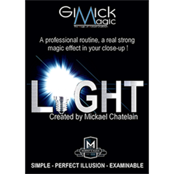 LIGHT (Gimmicks and Online Instruction) by Mickael Chatelain
