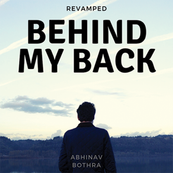 Behind My Back REVAMPED by Abhinav Bothra Mixed Me...