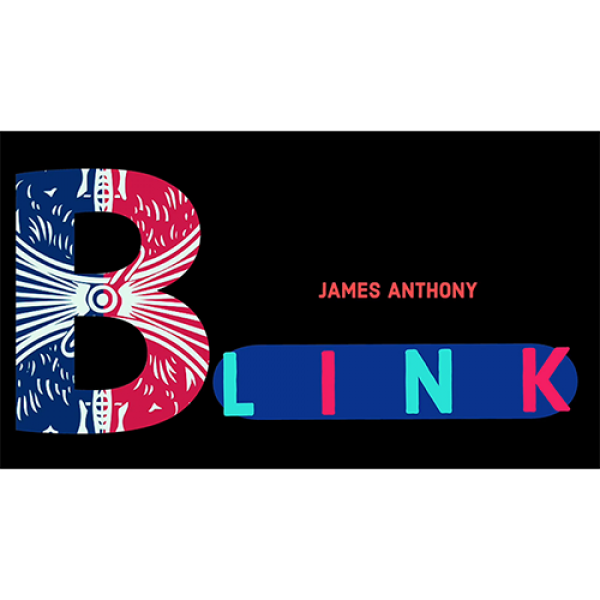 BLINK (Gimmicks and Online Instructions) by James Anthony