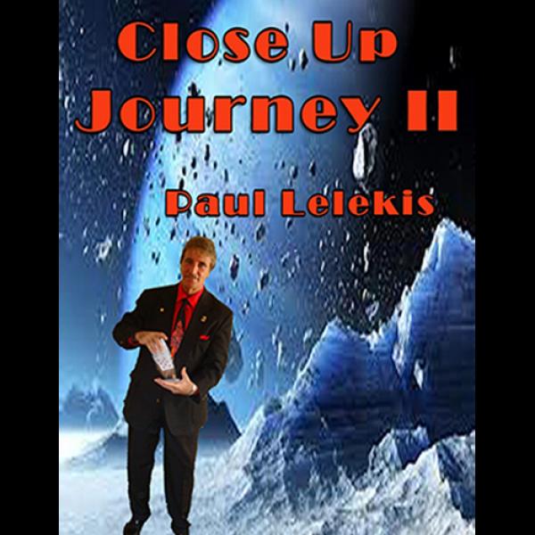Close Up Journey II by Paul A. Lelekis eBook DOWNL...