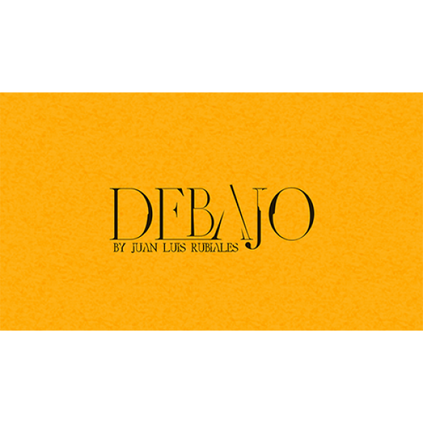 Debajo (Gimmick and Online Instructions) by Juan L...