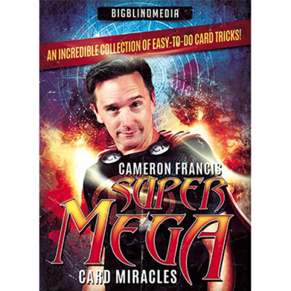Super Mega Card Miracles by Cameron Francis video DOWNLOAD