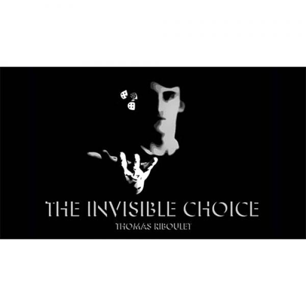 The Invisible Choice by Thomas Riboulet - Libro