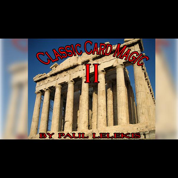 Classic Card Magic II by Paul A. Lelekis eBook DOW...