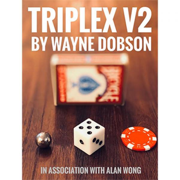 TRIPLEX V2 by Waybe Dobson and Alan Wong (Gimmicks...
