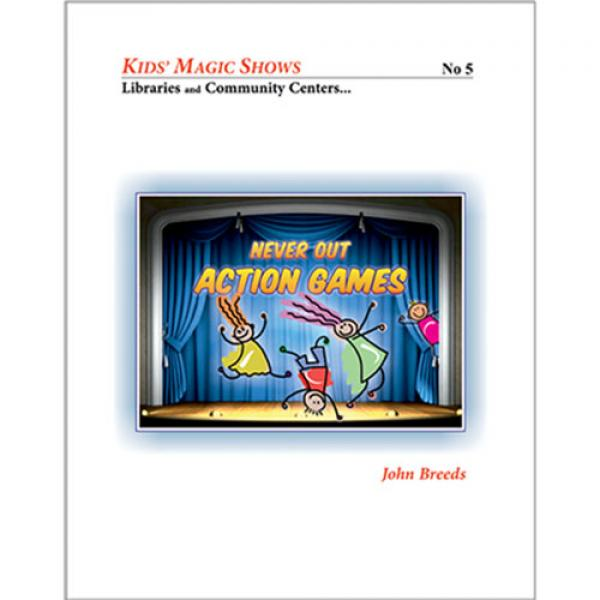 Never Out Action Games by John Breeds   - Libro