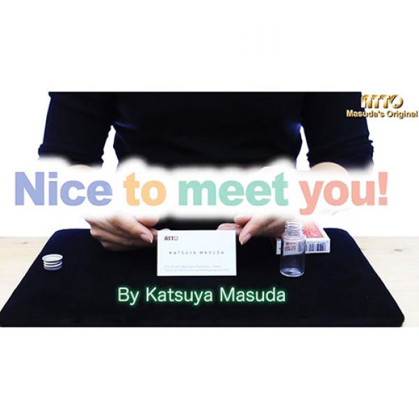Nice to meet you! by Masuda Magic