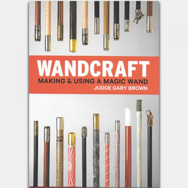 Wandcraft by Judge Gary Brown & Lawrence Hass ...