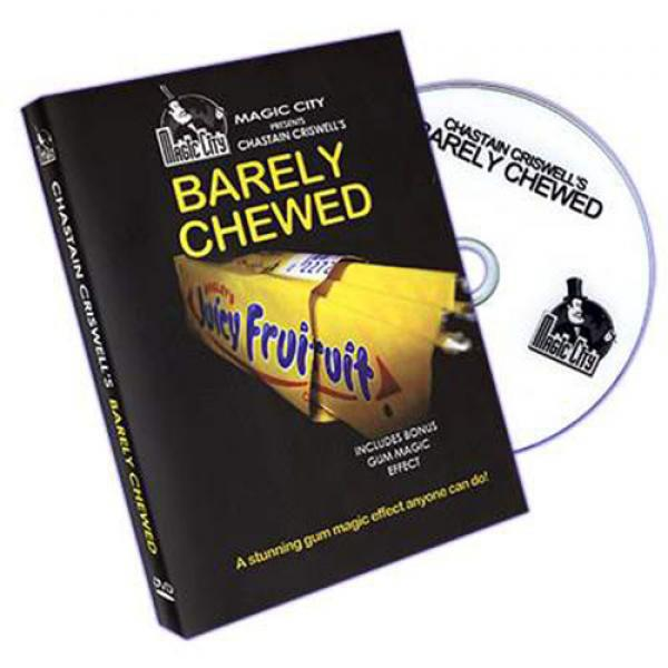Barely Chewed by Chastain Criswell