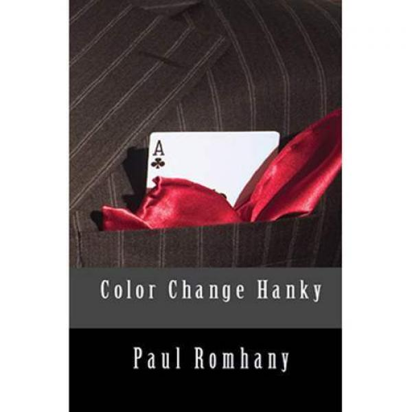 Color Change Hank (Pro Series Vol 4)by Paul Romhan...
