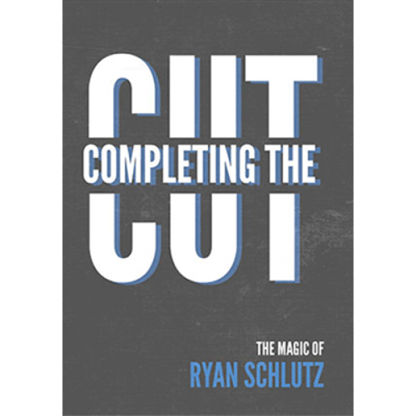 Completing the Cut by Ryan Schlutz and Vanishing Inc. - DVD and Gimmicks