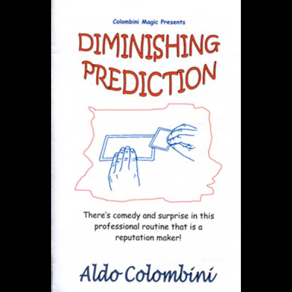 Diminishing Prediction by Wild-Colombini Magic
