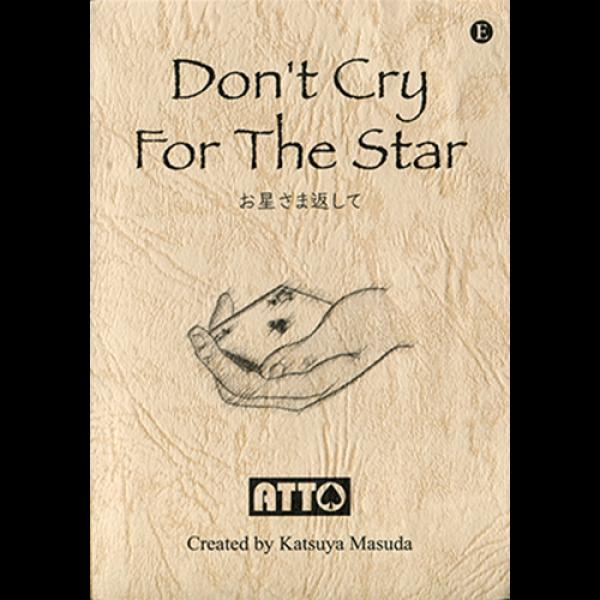 Don't Cry For The Star by Katsuya Masuda
