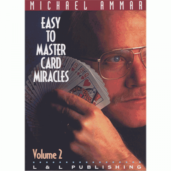 Easy to Master Card Miracles Volume 2 by Michael Ammar video (DVD)