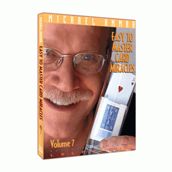 Easy To Master Card Miracles Volume 7 by Michael A...