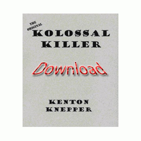 Kolossal Killer (Original) by Kenton Knepper eBook...