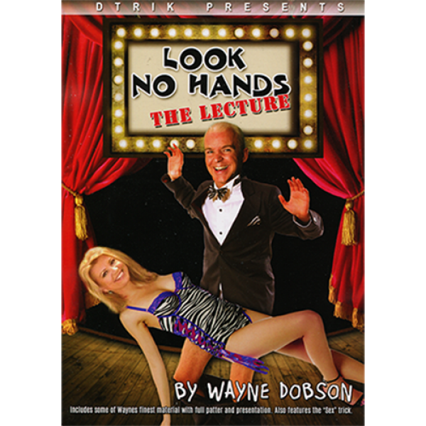 Look No Hands  inchThe Lecture inch by Wayne Dobso...