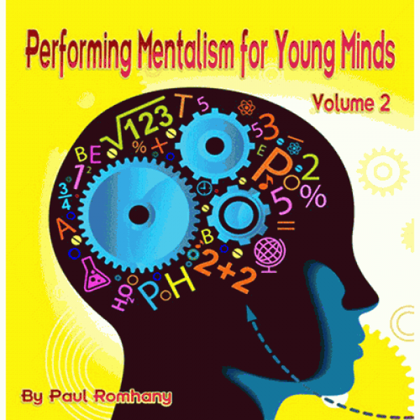 Mentalism for Young Minds Vol. 2 by Paul Romhany -...