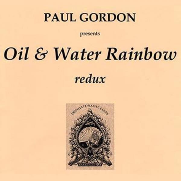 Oil & Water Rainbow by Paul Gordon