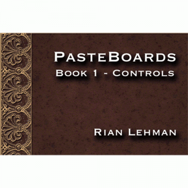 Pasteboards (Vol.1 controls) by Rian Lehman - Vide...